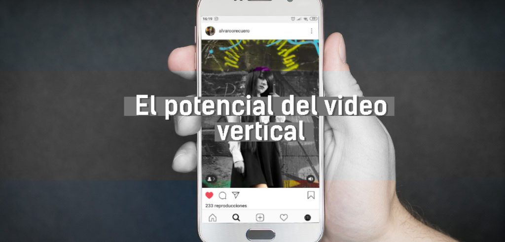 El potencial del video vertical