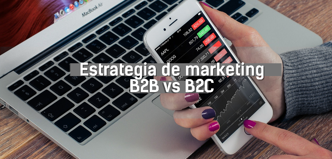 "Imagen en la que se lee ""Estrategia de marketing B2B vs B2C"""